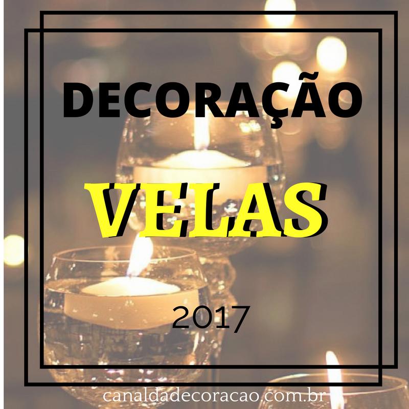 Decoração com Velas 2017